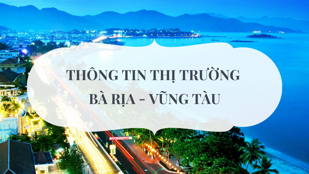 Thông tin thị trường bất động sản Bà Rịa - Vũng Tàu